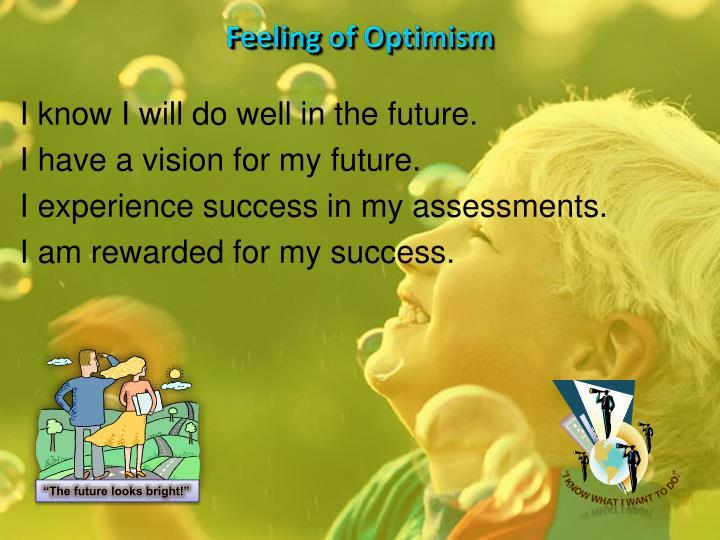 Feeling of Optimism