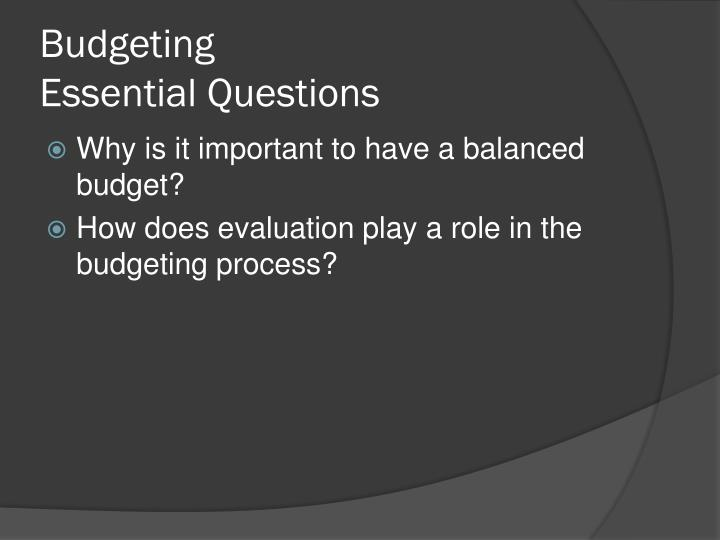 Budgeting essential questions
