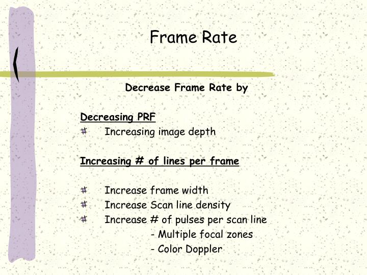 Frame Rate