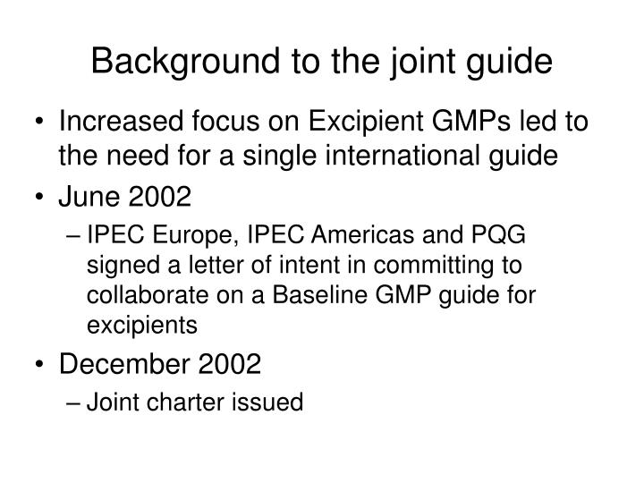 Background to the joint guide
