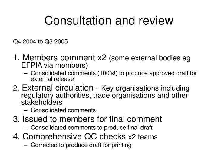 Consultation and review