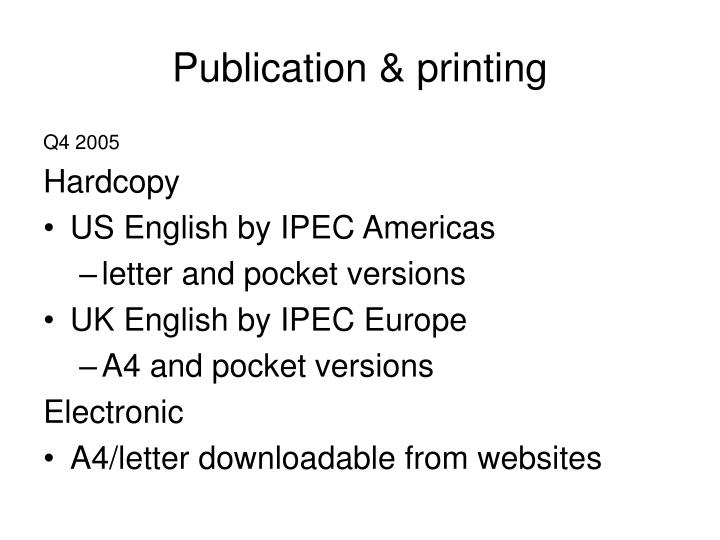 Publication & printing