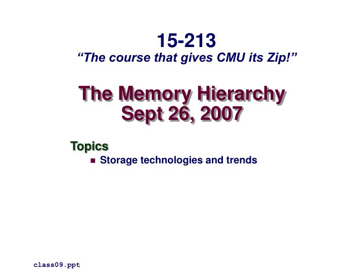 the memory hierarchy sept 26 2007 n.