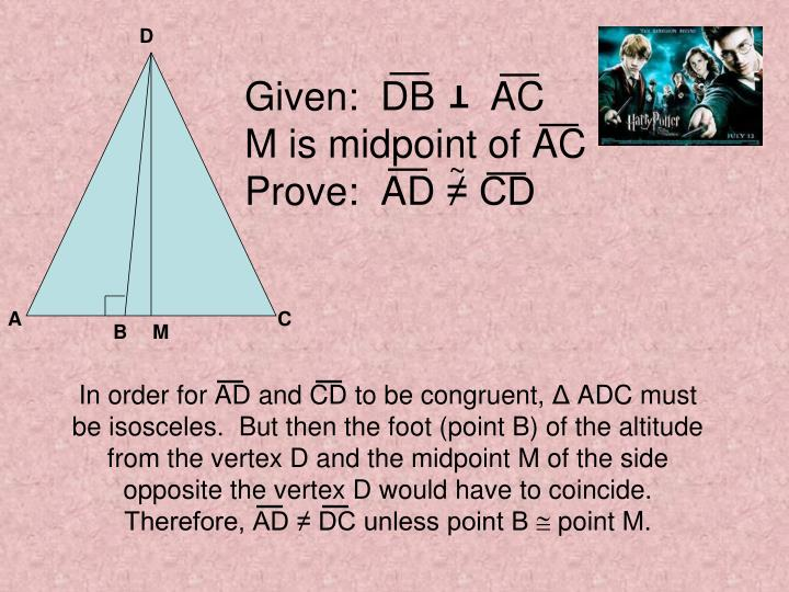 Given db ac m is midpoint of ac prove ad cd