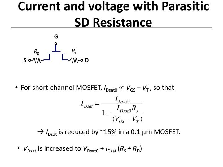 Current and voltage with Parasitic SD Resistance