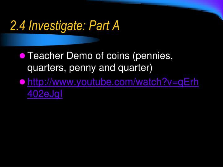 2.4 Investigate: Part A