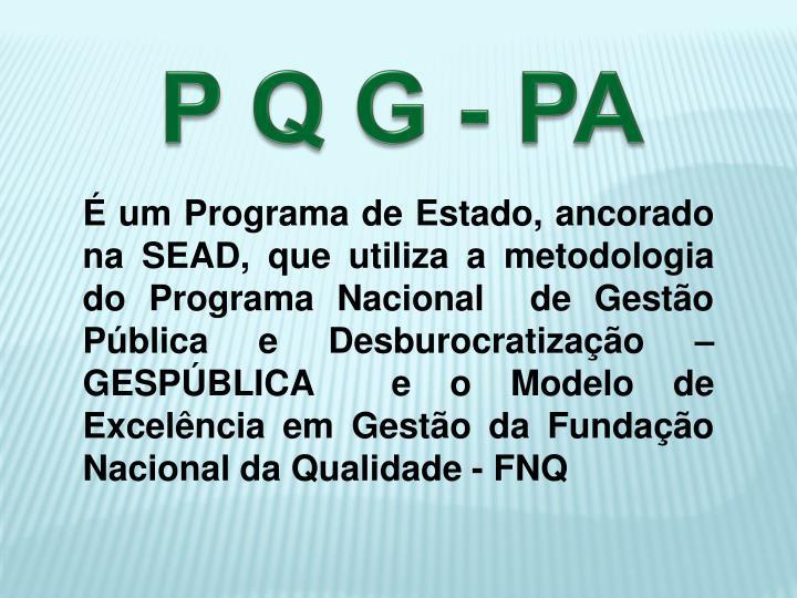 P Q G - PA