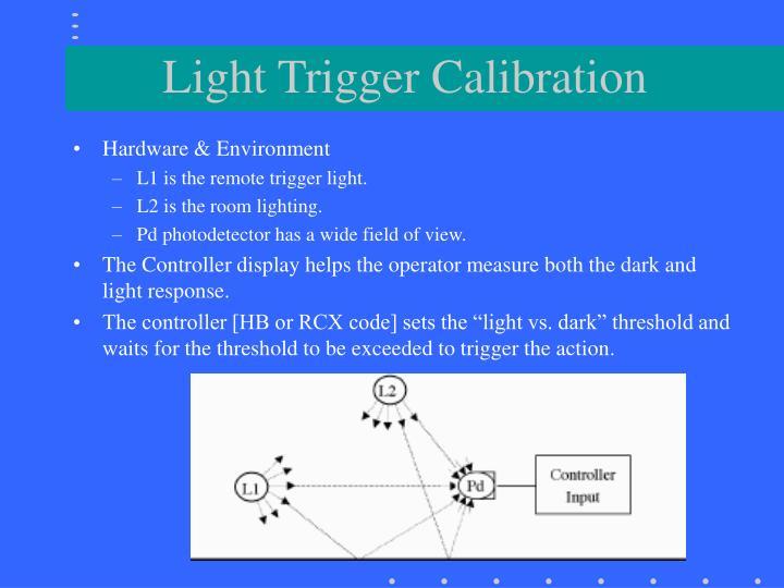 Light Trigger Calibration