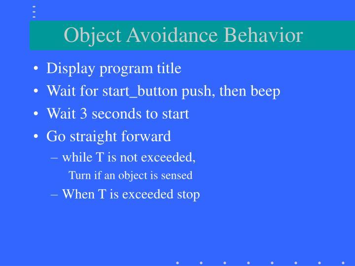 Object Avoidance Behavior