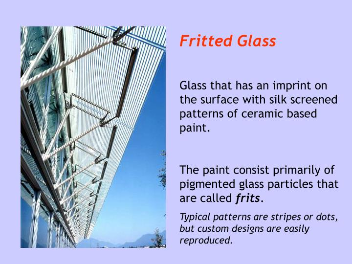 Fritted Glass