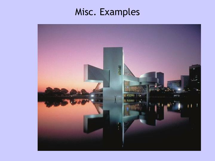 Misc. Examples