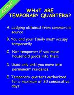 what are temporary quarters