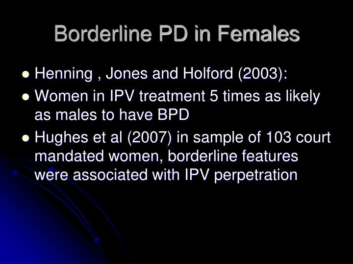 Borderline PD in Females