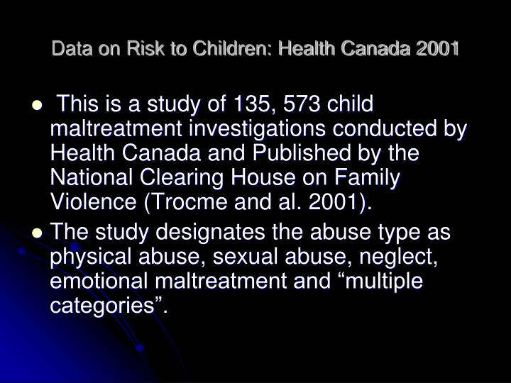 Data on Risk to Children: Health Canada 2001