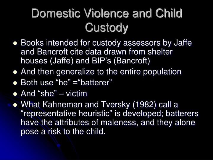 Domestic Violence and Child Custody