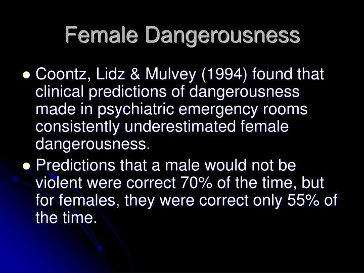 Female Dangerousness