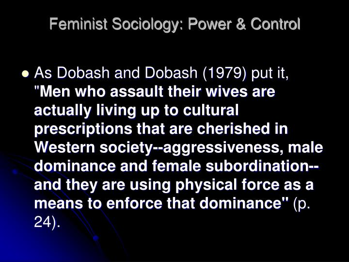Feminist Sociology: Power & Control
