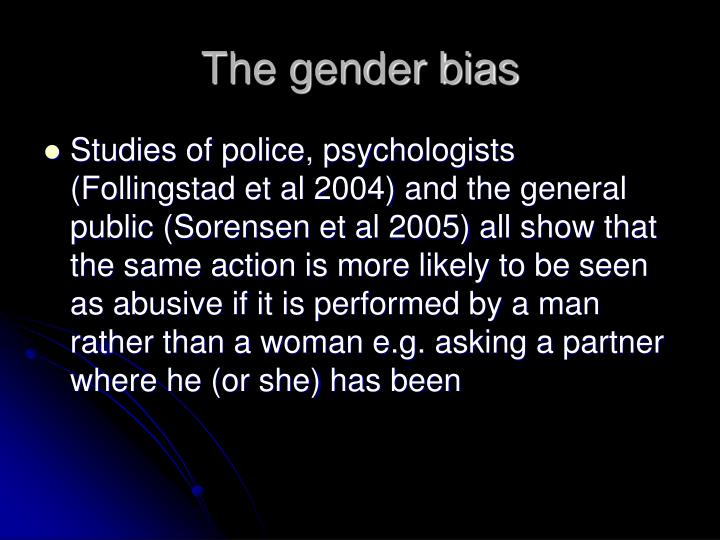 The gender bias