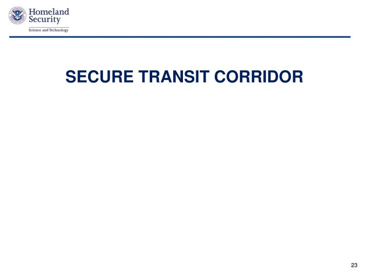 SECURE TRANSIT CORRIDOR