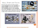 seal pump and valve