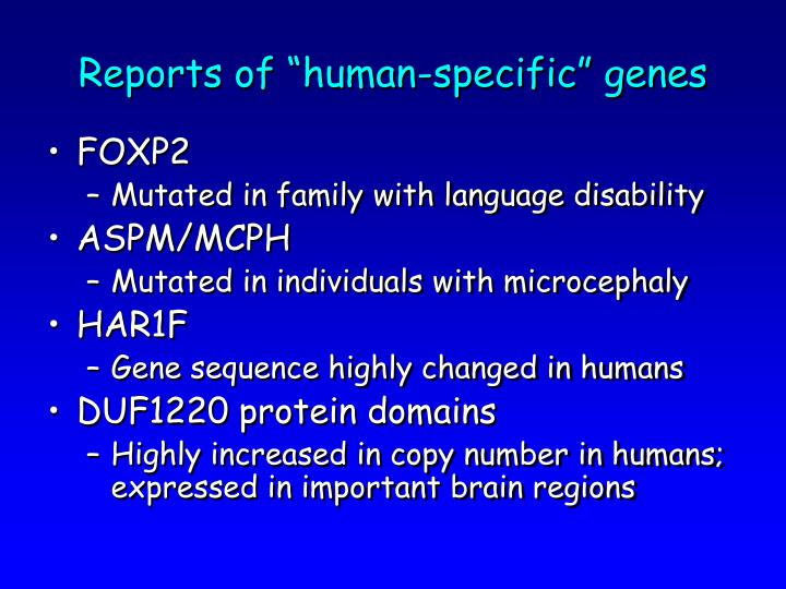 """Reports of """"human-specific"""" genes"""