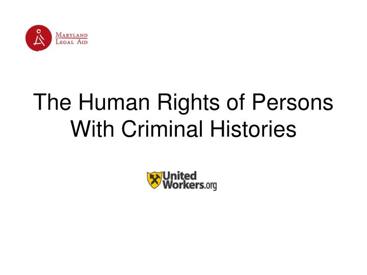 the human rights of persons with criminal histories n.