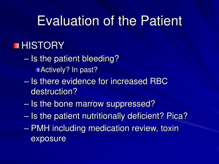 Evaluation of the Patient