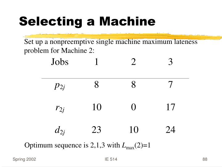 Selecting a Machine