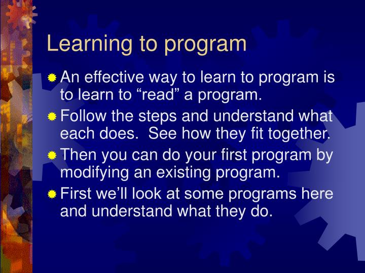 Learning to program