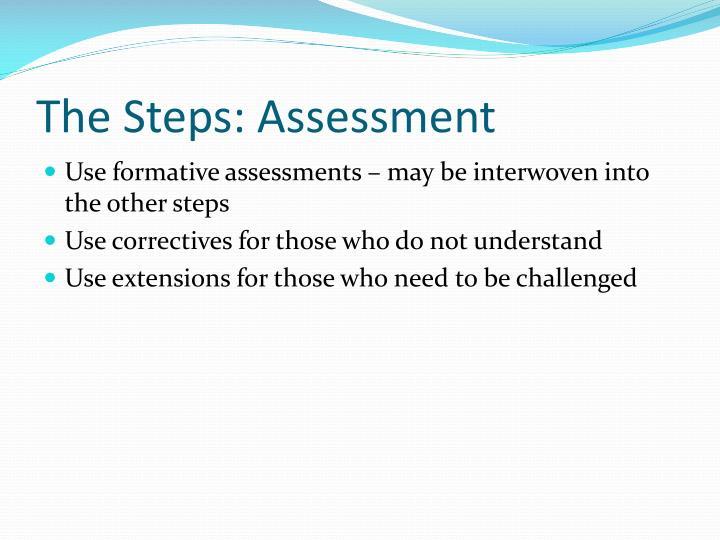 The Steps: Assessment