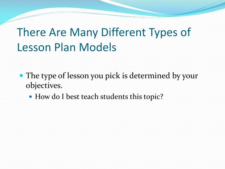 There Are Many Different Types of Lesson Plan Models