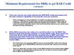 minimum requirements for drrs to get rar credit continued1