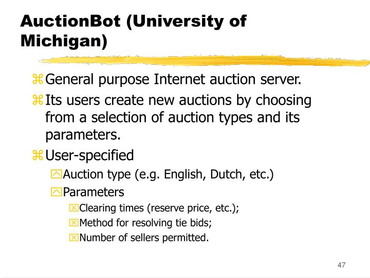 AuctionBot (University of Michigan)