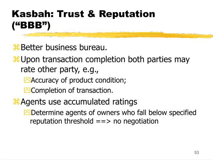 "Kasbah: Trust & Reputation (""BBB"")"