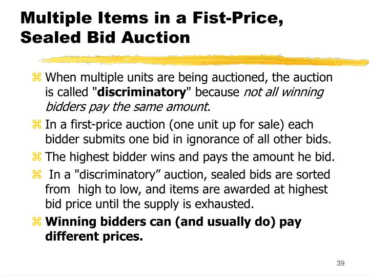 Multiple Items in a Fist-Price, Sealed Bid Auction