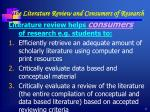 the literature review and consumers of research