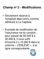 champ n o 2 modifications