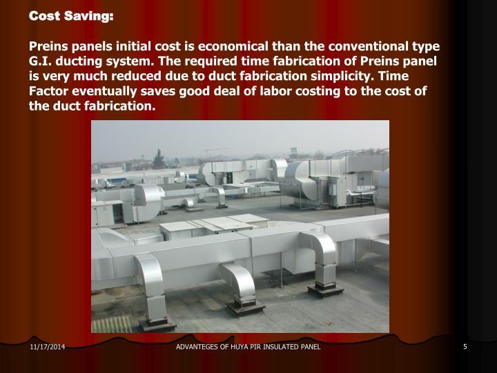 Cost Saving: