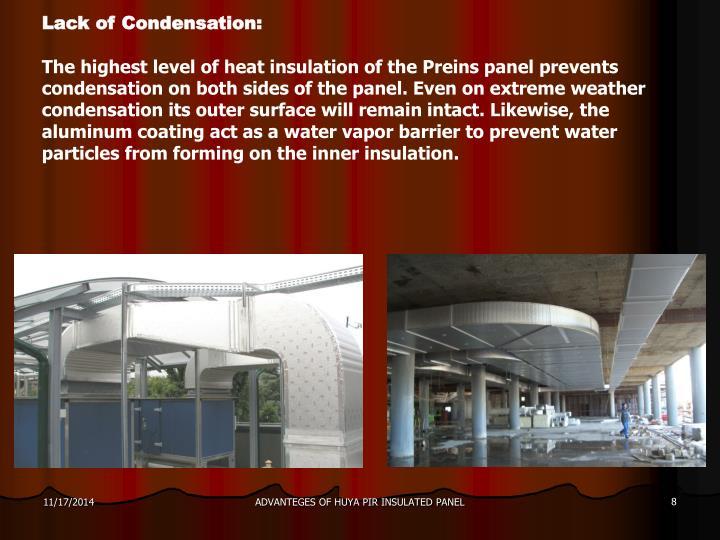 Lack of Condensation: