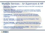 worksite services for supervisors hr