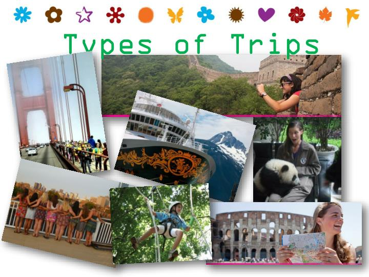 Types of Trips