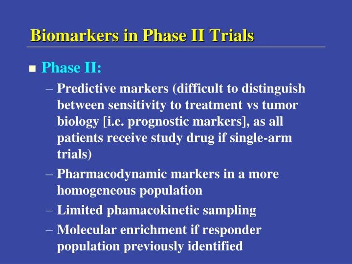 Biomarkers in Phase II Trials