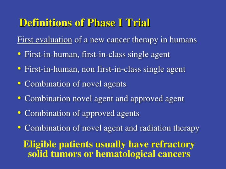 Definitions of Phase I Trial