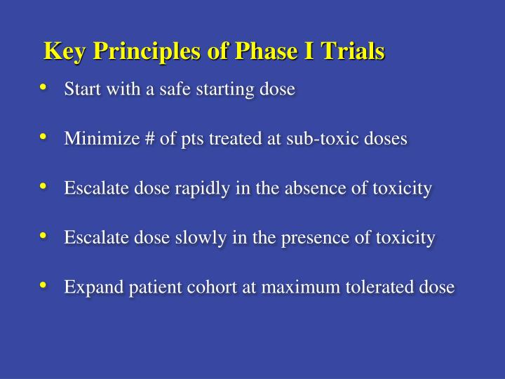 Key Principles of Phase I Trials