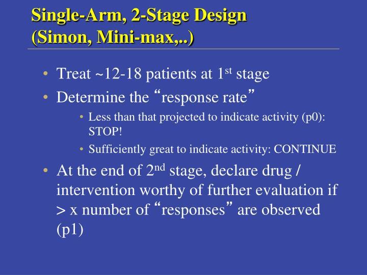 Single-Arm, 2-Stage Design