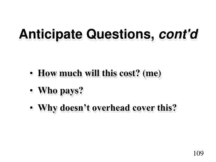 Anticipate Questions,