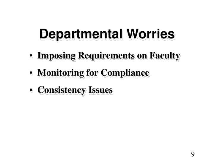 Departmental Worries