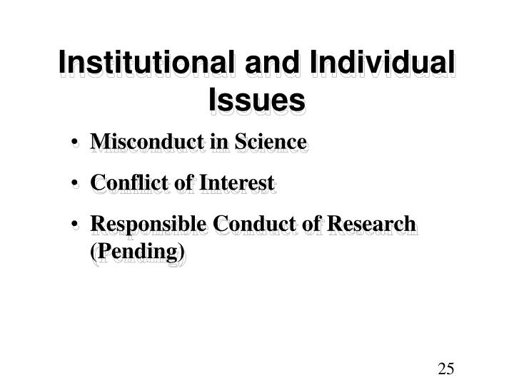 Institutional and Individual Issues