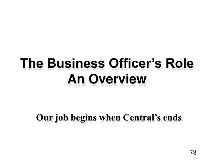 The Business Officer's Role