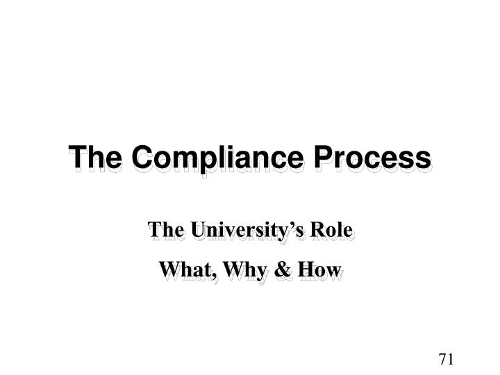 The Compliance Process
